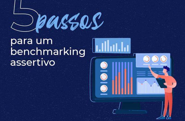 5 passos para um benchmarking assertivo!